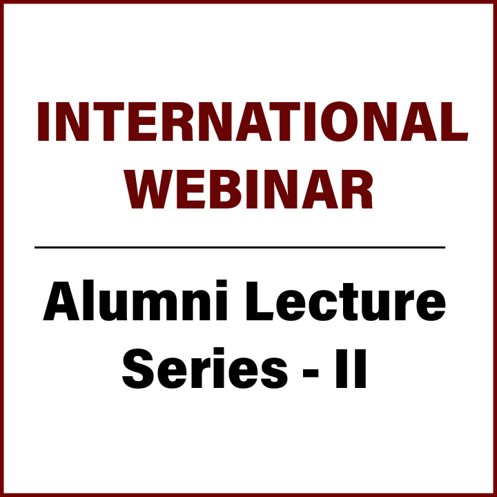 International Webinar - Alumni Lecture Series II (Department of Chemistry)